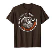 Load image into Gallery viewer, Claws Out Witches It's Halloween Funny T-Shirt