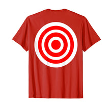 Load image into Gallery viewer, Target T Shirt funny printed on the back bulls eye gift tee