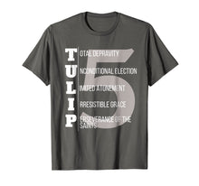 Load image into Gallery viewer, TULIP Calvinist T Shirt Five Points of Calvinism