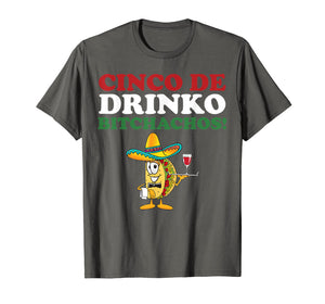 Cinco De Drinko Bitchachos Wine Cinco De Mayo Tshirt Gifts