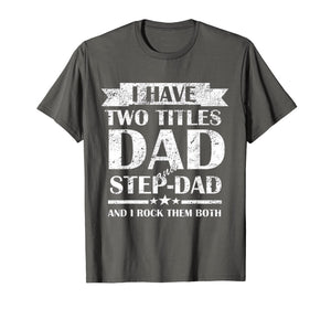 Mens Best Dad and Stepdad Shirt Cute Fathers Day Gift from Wife