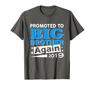 Promoted To Big Brother Again Shirt 2019 T Shirt