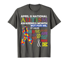 Load image into Gallery viewer, April is National Autism Awareness Month T-Shirt