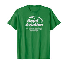 Load image into Gallery viewer, Boyd Aviation Ball Bearing Funny T-Shirt