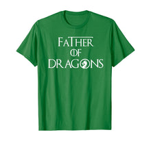 Load image into Gallery viewer, Father of Dragons Shirt Fathers Day Best Gift for Dad T-Shirt