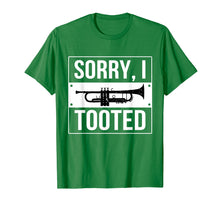 Load image into Gallery viewer, Marching Band T shirts! Sorry, I Tooted My Trumpet!