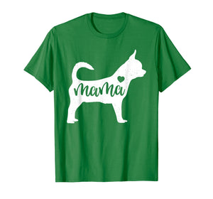 Chihuahua Mama Mom Dog Cute Mothers Day Gift T-Shirt