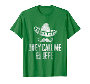 They Call Me El Jefe Boss's Appreciation Day Funny Tshirt