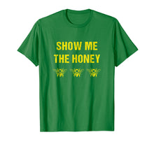 Load image into Gallery viewer, Beekeeper T-shirt - Funny Show me the Honey - Bees