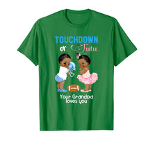 Load image into Gallery viewer, Mens Ethnic Touchdown or Tutu Your Grandpa Loves You T-Shirt