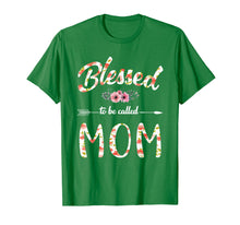 Load image into Gallery viewer, Blessed To Be Called Mom T-Shirt