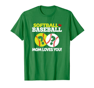 Softball or Baseball Gender Reveal Mom Loves You T-Shirt