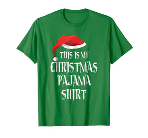 This Is My Christmas Pajama Shirt -Best Xmas Santa PJ Tee