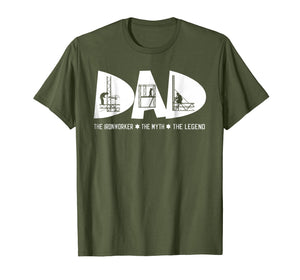 Dad The Ironworker Myth Legend Fathers Day Gift Tshirt