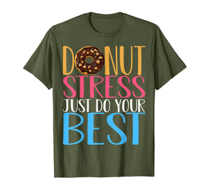 Donut Stress Just Do Your Best Teacher Testing Days Tshirt
