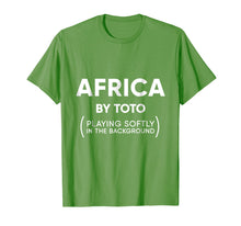 Load image into Gallery viewer, Africa Toto Life Soundtrack funny sarcastic shirt
