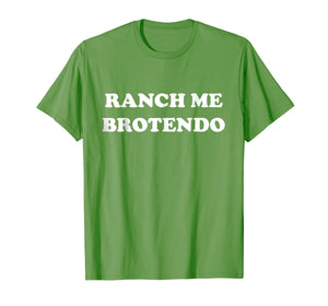 Ranch Me Brotendo Funny T-Shirt Parody Gift T-Shirt