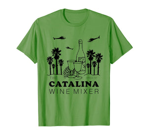 Catalina Wine Mixer Funny TShirt Men Women Short Sleeve Tees