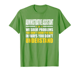 Administrative Assistant T-shirt - Gift For Administrative A
