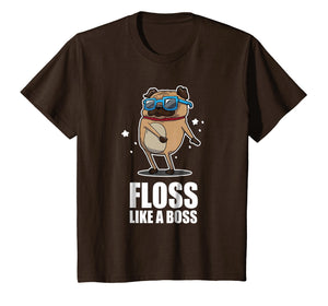 Floss Like A Boss T-Shirt Pug Floss Dance Dog