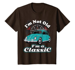 I'm Not Old I'm Classic Hippie Retro Bug Beetle Car T Shirt