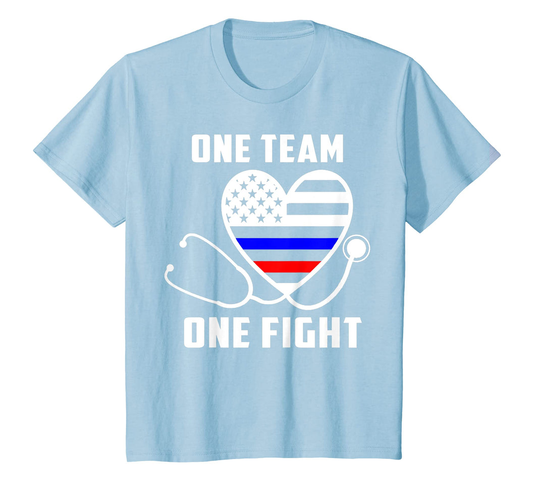 ONE TEAM ONE FIGHT - NURSE SUPPORT POLICE & FIREFIGHTER SHIR