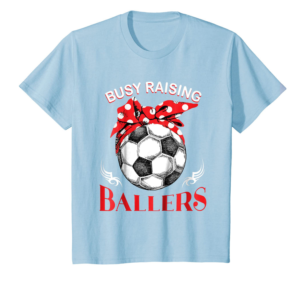 Busy Raising Ballers Soccer Ball T-shirt Women