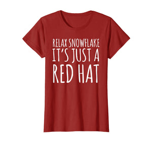 Relax It's Just A Red Hat Shirt MAGA Trump 2020 Shirt Gift