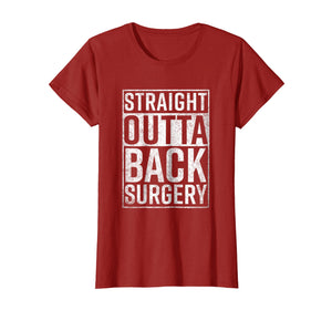 Straight Outta Back Surgery T-Shirt Funny Get Well Gag Gift
