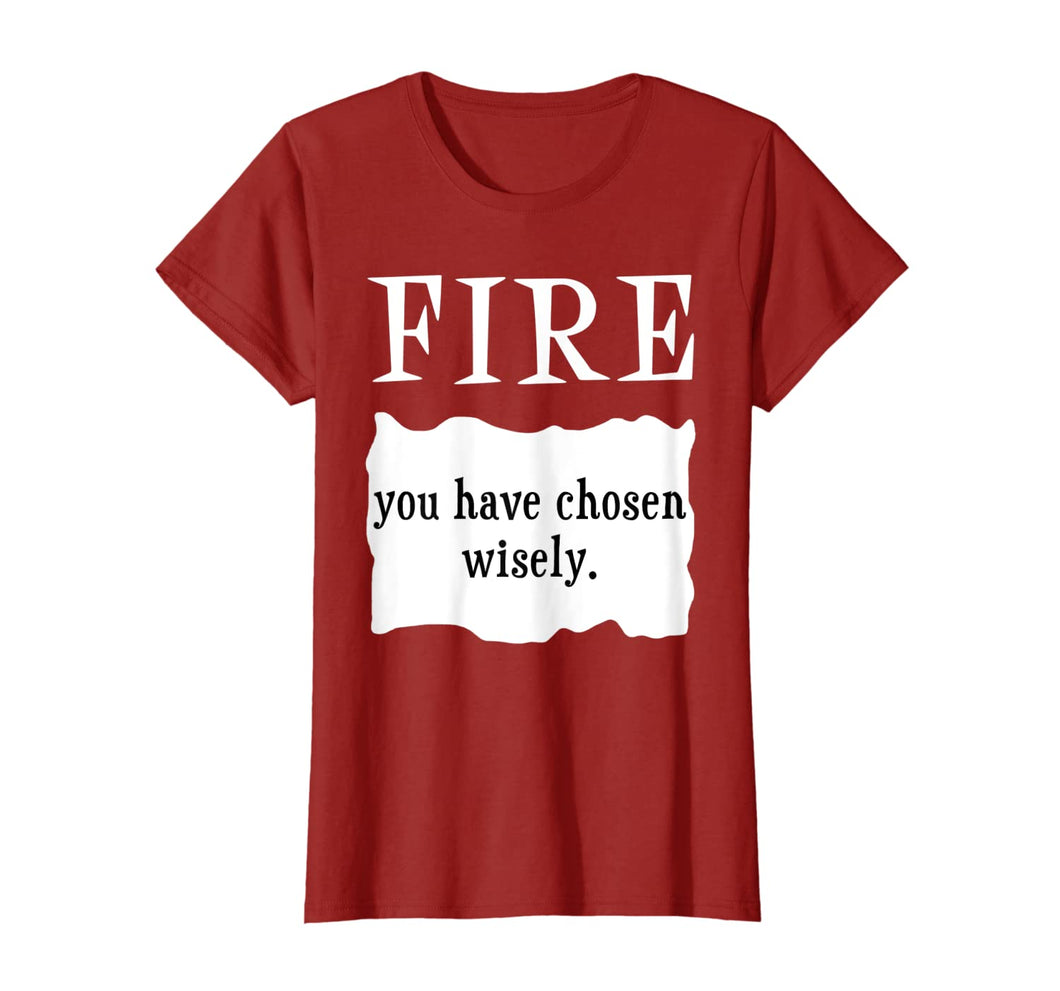 FIRE - You Have Chosen Wisely - Hot Packet Taco Sauce T-Shirt
