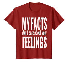 Load image into Gallery viewer, My facts don't care about your feelings t-shirt