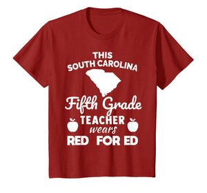 Red For Ed Shirt SC South Carolina FIFTH Grade Teacher