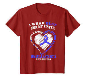 Juvenile Arthritis Shirt - I Wear Blue For My Sister
