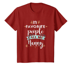 My Favorite People Call Me Nanny Cute T Shirt Gift Clothing