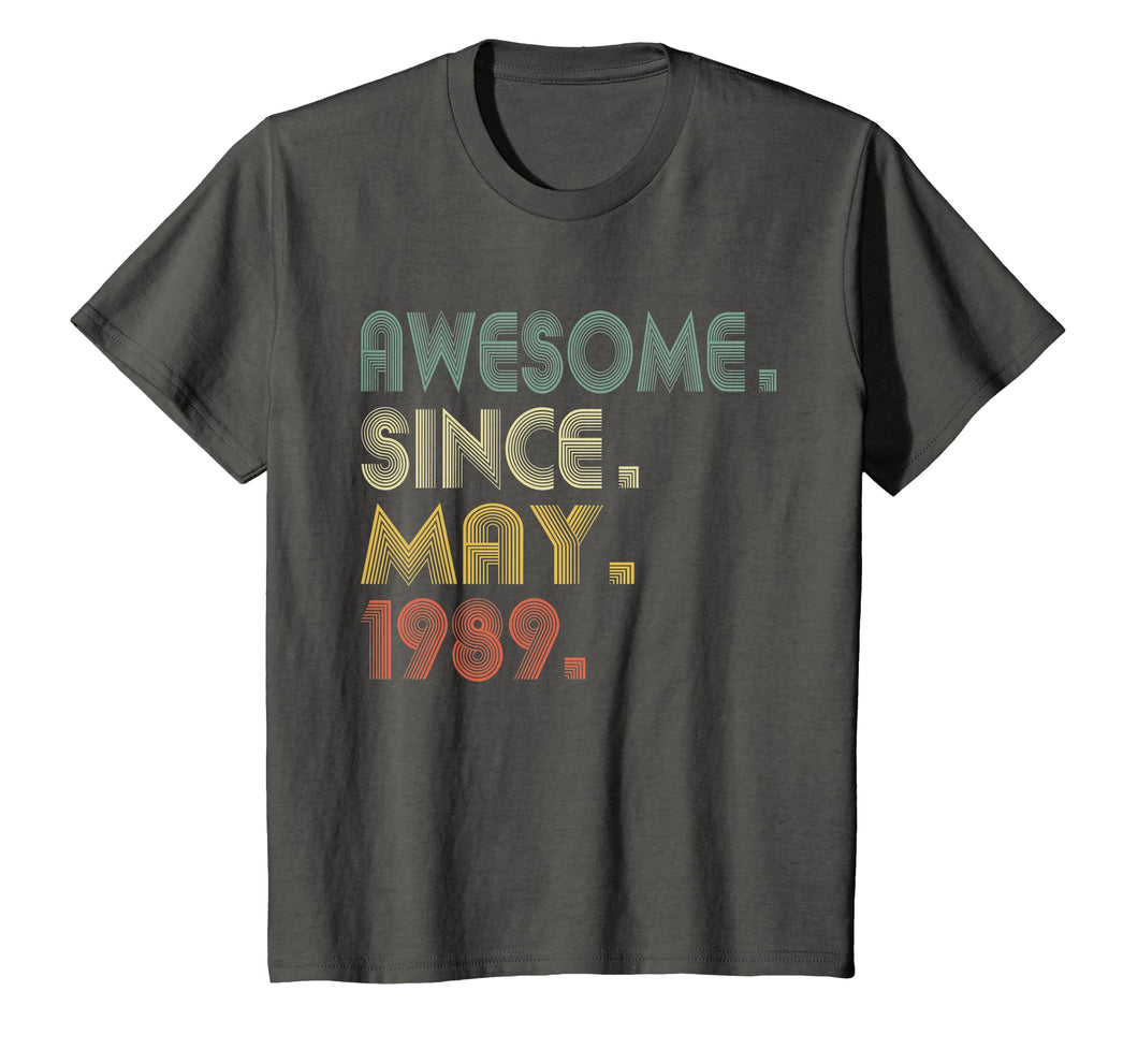 30th Birthday Gifts T-Shirt Vintage Awesome Since May 1989