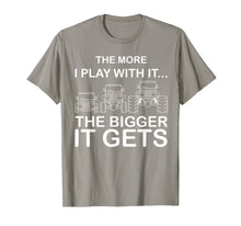 Load image into Gallery viewer, Cool The More I Play With It...The Bigger It Gets Men Shirt