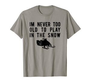 Snowmobile T-Shirt, Play In Snow Snowmobiling Tee Apparel