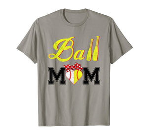 Funny Ball Mom Softball Baseball T-Shirt
