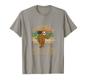 Sloth Hiking Team We Will Get There shirt