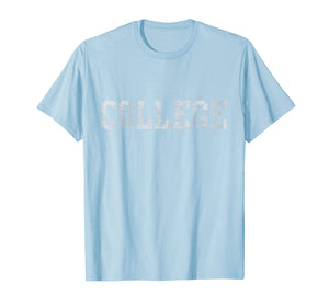 Retro College Funny T-Shirt Graduation