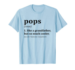 pops like a grandpa only cooler shirt