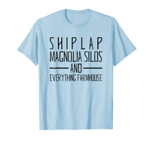 Load image into Gallery viewer, Shiplap Magnolia Silos & Everything Farmhouse T-Shirt