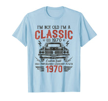 Load image into Gallery viewer, 49th Birthday Gift - I'm Not Old I'm Classic Car 1970 Tshirt