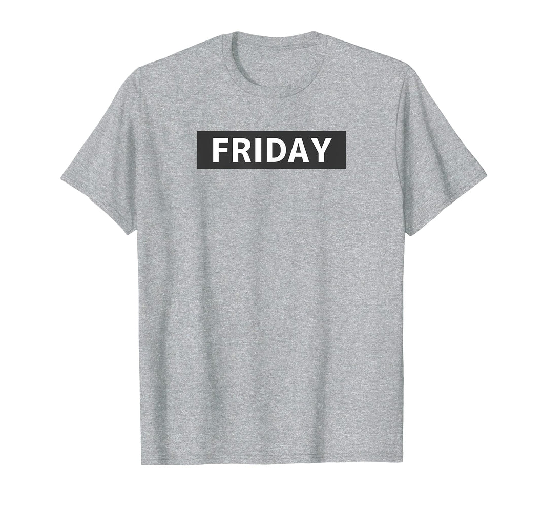Friday Day Of The Week Minimalist Novelty T-Shirt