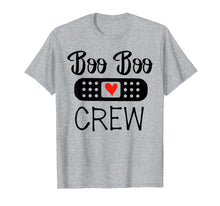 Load image into Gallery viewer, Boo Boo Crew Funny Nurse life Gift Tshirt Nurse Day Gift