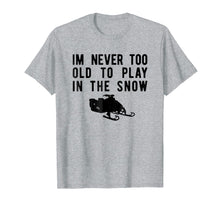 Load image into Gallery viewer, Snowmobile T-Shirt, Play In Snow Snowmobiling Tee Apparel