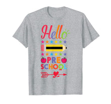 Load image into Gallery viewer, Hello Preschool First Day Of Pre-K Back To School 2017 Shirt