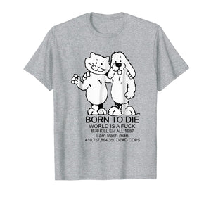 BORN TO DIE T-shirt