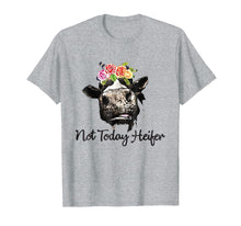 Load image into Gallery viewer, Not Today Heifer Shirt Funny Heifer Shirt