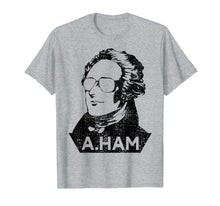 Load image into Gallery viewer, Alexander Hamilton T-Shirt A Ham Tshirt 4th Of July Tee Gift